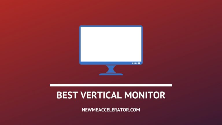 Vertical Monitor