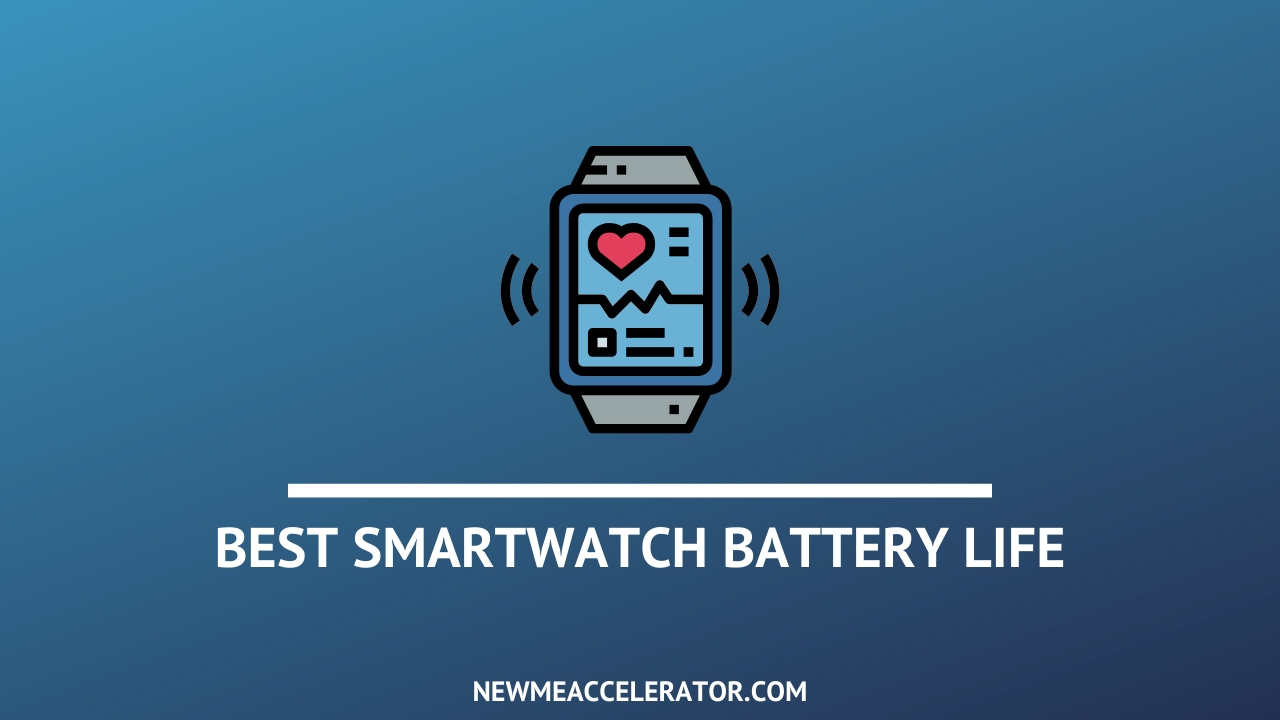 Best Smartwatch Battery Life