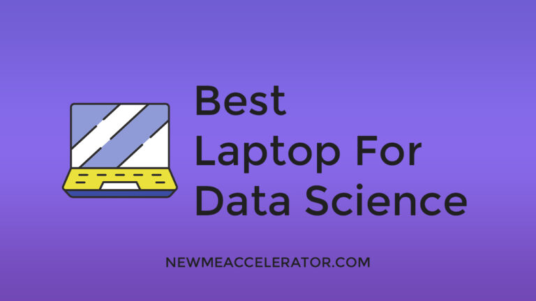 BEST‌ ‌LAPTOP‌ ‌FOR‌ ‌DATA‌ ‌SCIENCE‌ ‌
