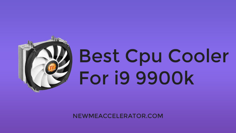 Best CPU Cooler For i9 9900k