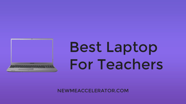 Best laptop for Teachers