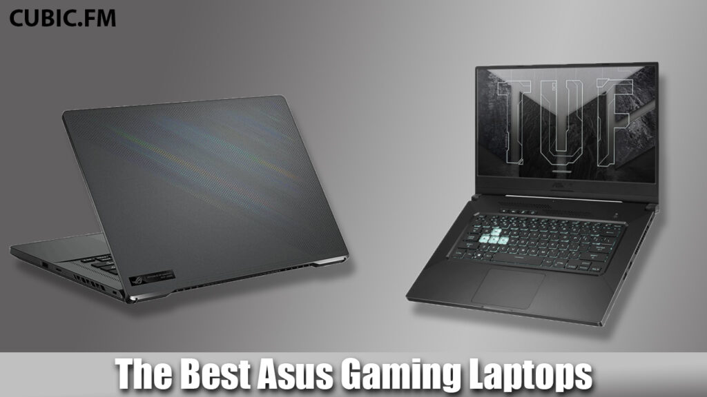 The Best Asus Gaming Laptops